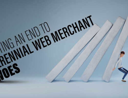 Putting an end to perennial web merchant woes